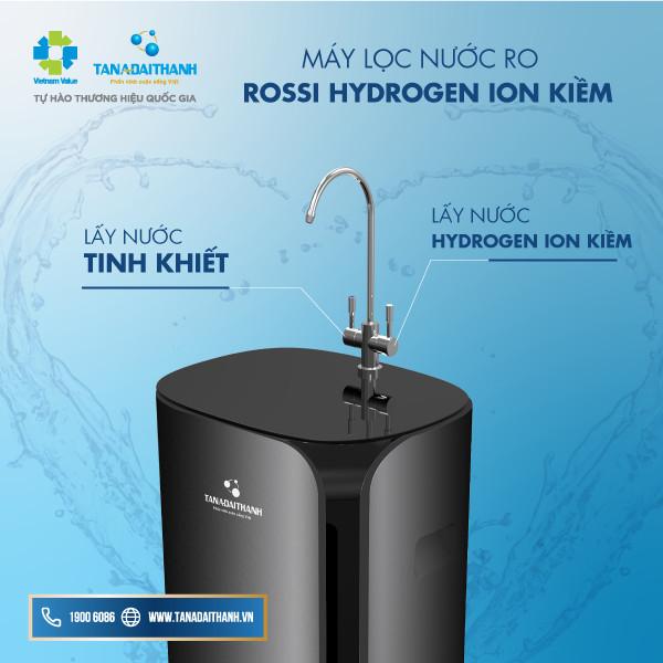 Giải mã sức hút Máy lọc nước RO Rossi Hydrogen Ion Kiềm từ Tân Á Đại Thành
