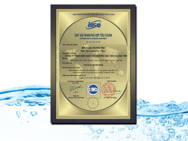 Chứng nhận máy lọc nước RO Tân Á phù hợp với tiêu chuẩn