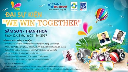 We win together Tân Á Đại Thành
